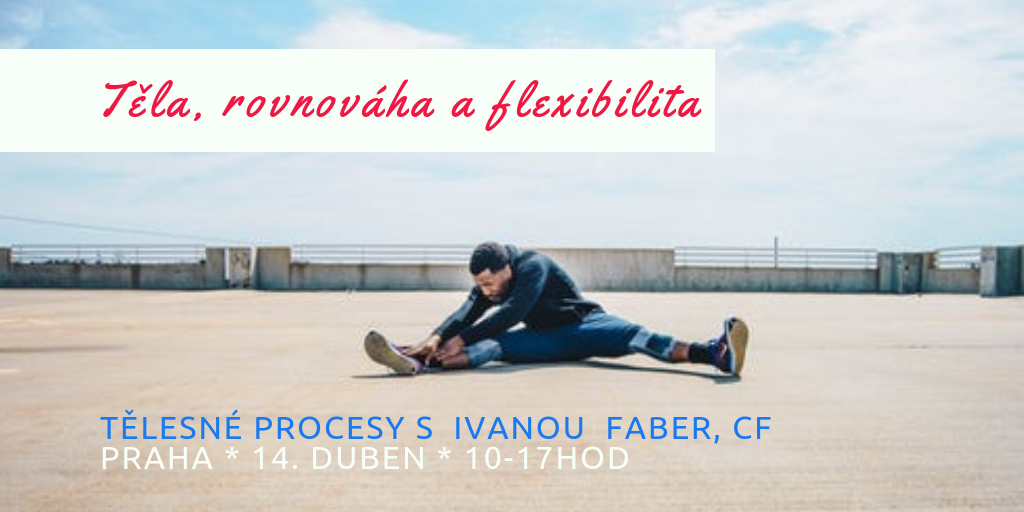 Těla, rovnováha a flexibilita